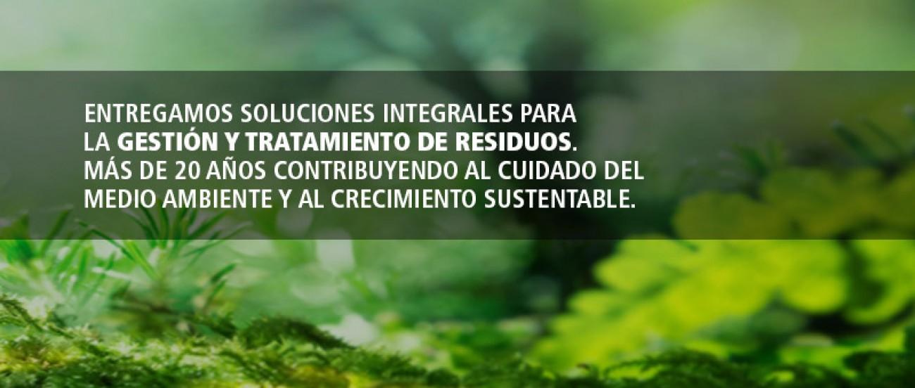 Entregamos soluciones integrales para la gestión y tratamiento de residuos. Más de 20 años contribuyendo al cuidado del medio ambiente y al crecimiento sustentable.