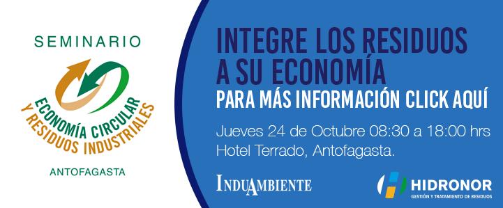 """Seminario """"Economía Circular y Residuos Industriales"""" en Antofagasta"""