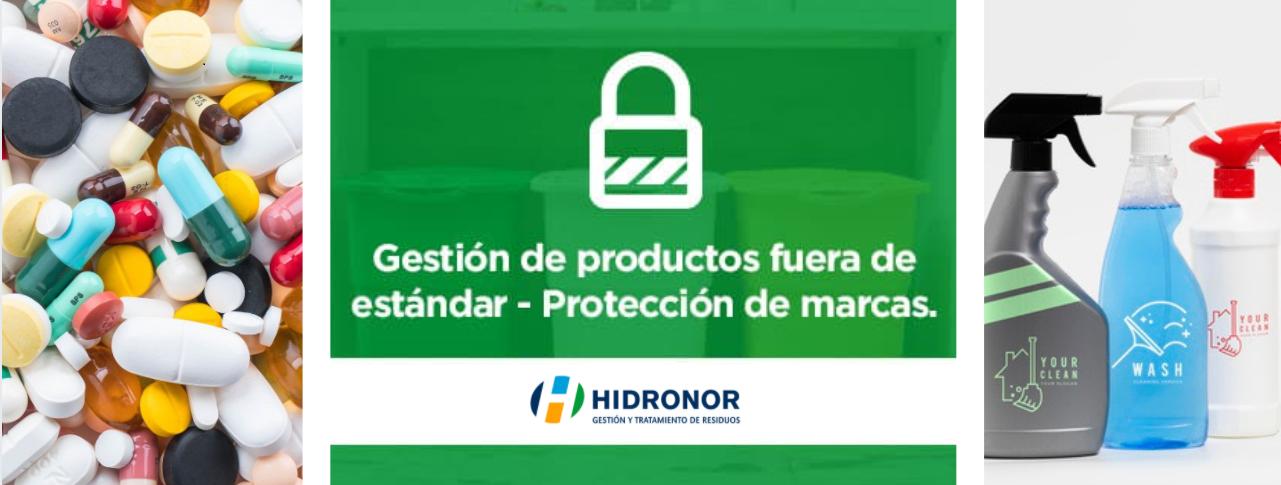 Hidronor gestiona en forma segura la eliminación de productos fuera de especificación, vencidos o en mal estado