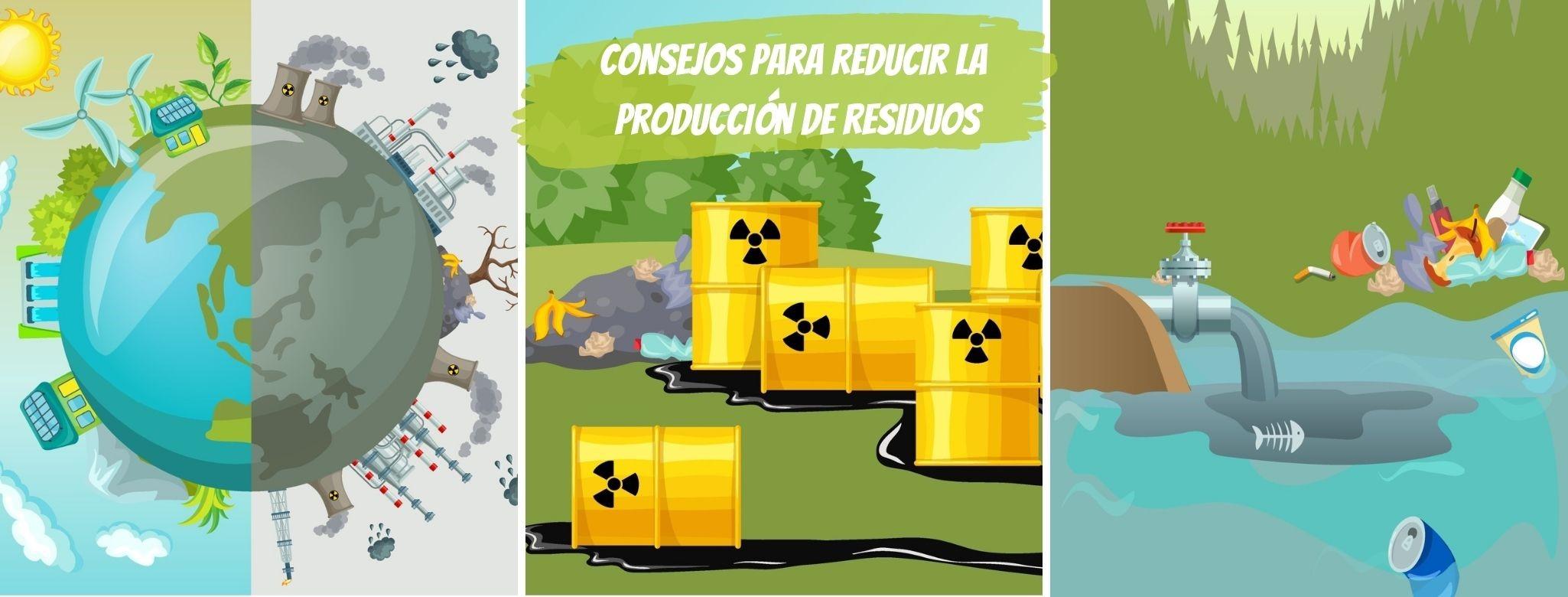 Consejos para disminuir la producción de residuos industriales y peligrosos