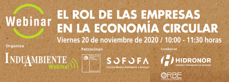 Viernes 20 noviembre: ¡Participa en el próximo Webinar sobre el rol de las empresas en la Economía Circular!