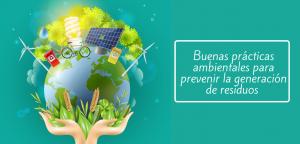 Buenas practicas ambientales prevencion generacion de residuoos