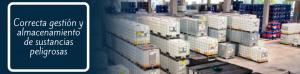 Correcta gestion y almacenamiento de sustancias peligrosas